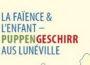 La faïence & l'enfant – Puppengeschirr aus Lunéville